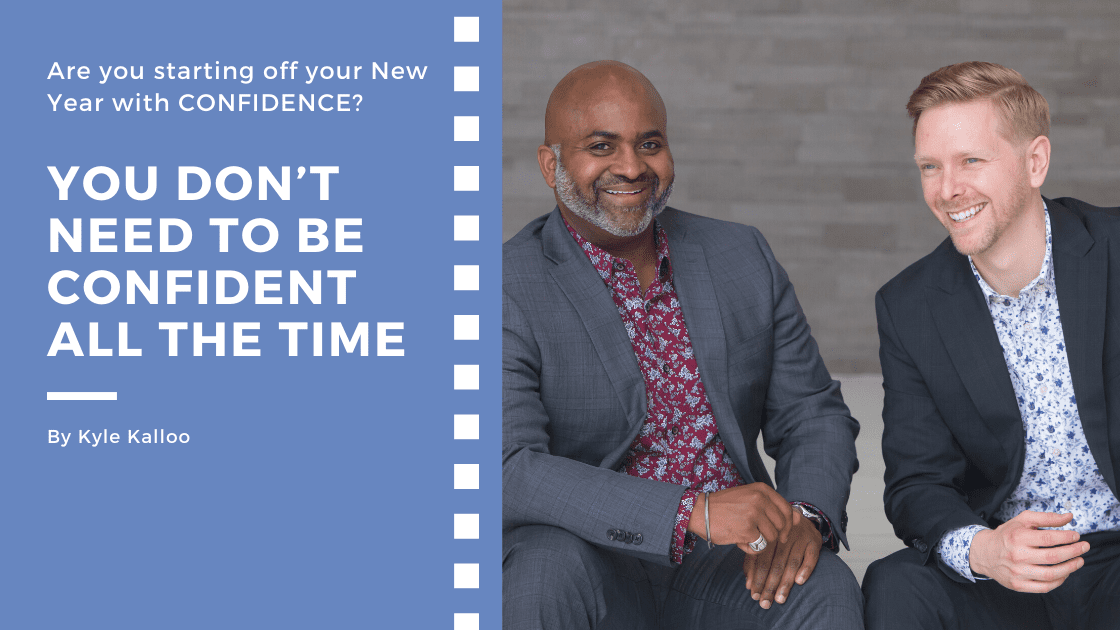 You Don't Need to Be Confident All the Time | Change My Business Coaching blog