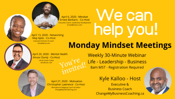 Monday Mindset Meetings by Change My Business Coaching