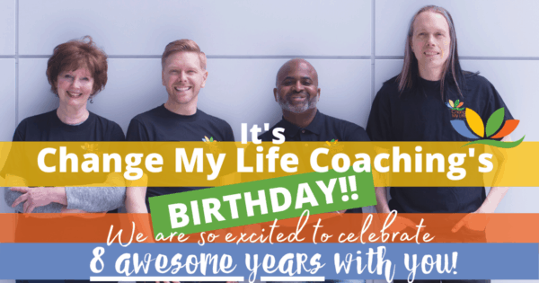 change my life coaching birthday with the team.